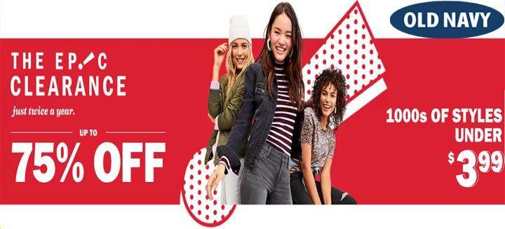 Get 75% OFF + 10% Extra Clearance Sale at your Favourite Store oldnavy.com Just Click Here to Visit !